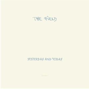 YesterdayAndTodayTheField