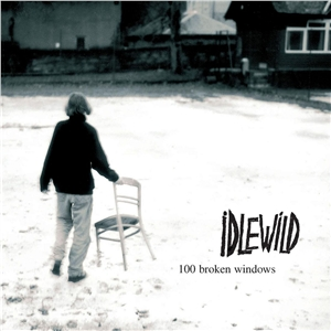 idlewild-100-Broken-Windows